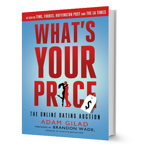 What's Your Price: The Online Dating Auction Book By Brandon Wade